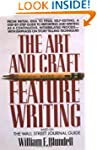 The Art and Craft of Feature Writing:...
