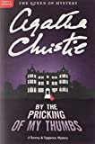 By The Pricking Of My Thumbs: A Tommy and Tuppence Mystery
