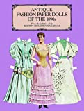 img - for Antique Fashion Paper Dolls of the 1890s (Dover Victorian Paper Dolls) by Boston Children's Museum (1984-05-01) book / textbook / text book