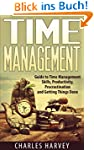 Time Management: Guide to Time Manage...