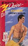 Convenient Husband (Silhouette Desire) (0373057326) by Joan Hohl