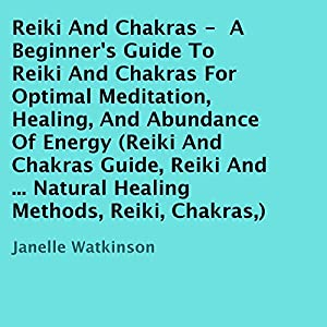Reiki and Chakras Audiobook