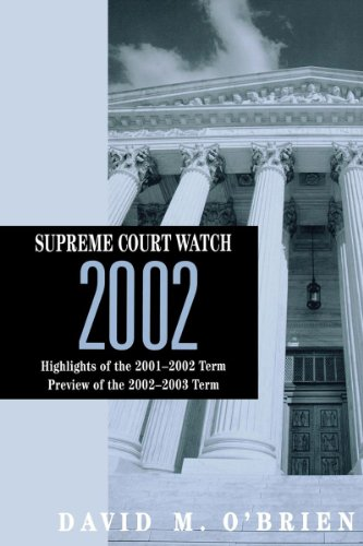 supreme-court-watch-2002-highlights-of-the-2001-2002-term-preview-of-the-2002-2003-term