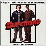Superbad ~ Lyle Workman