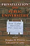 img - for Privatization and Public Universities book / textbook / text book