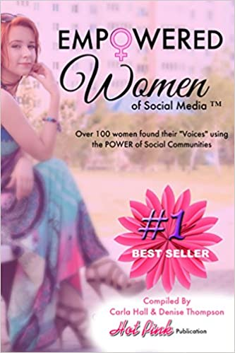 "Empowered Women of Social Media TM: Over 100 Women found their ""Voices"" in Social Communities"