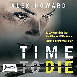 Time to Die Audiobook