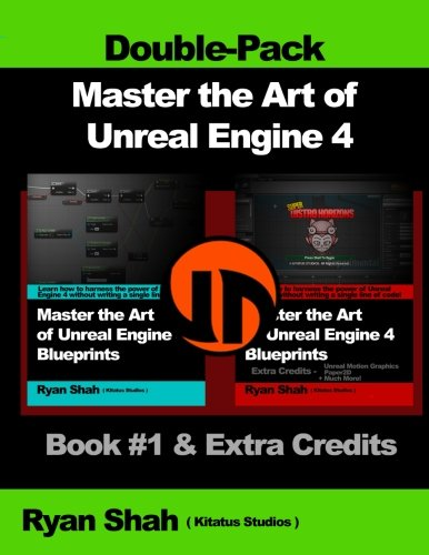 Download Master the Art of Unreal Engine 4 - Blueprints - Double