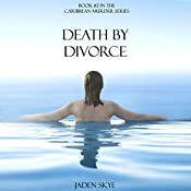 Death by Divorce | Jaden Skye