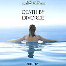Death by Divorce (       UNABRIDGED) by Jaden Skye Narrated by Fiona McGuinness