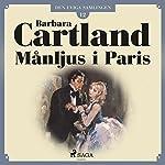 Månljus i Paris (Den eviga samlingen 12) | Barbara Cartland