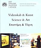 img - for Science & Art: Present Activities of the Danish Institute at Athens by Erik Hallager (2006-11-30) book / textbook / text book