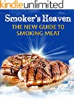 Smoker's Heaven: The New Guide to Smo...