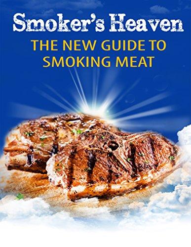 Smoker's Heaven: The New Guide to Smoking Meat by Smokin' Bob Jensen