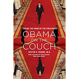 Learn more about the book, Obama On The Couch: Inside the Mind of the President