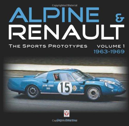 Alpine & Renault: The Sports Prototypes 1963 to 1969 PDF
