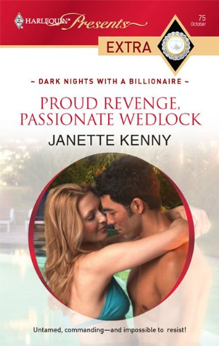 Image for Proud Revenge, Passionate Wedlock (Presents Extra)