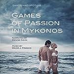 Games of Passion in Mykonos | Zahos Hadjifotiou