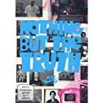 Nothing But the Truth [Import allemand]