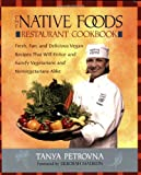The Native Foods Restaurant Cookbook
