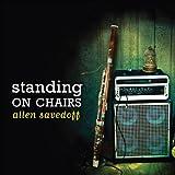 Standing on Chairs Allen Savedoff