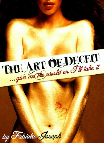 The Art Of Deceit by Fabiola Joseph