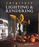 Digital Lighting and Rendering (Voices That Matter)