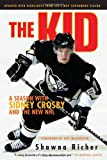 The Kid: A Season with Sidney Crosby and the New NHL at Amazon.com