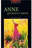 Anne of Green Gables (Oxford Bookworms Library: Stage 2: 700 Headwords) (0194229653) by L. M. Montgomery