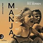Manja: Ein Roman um fünf Kinder | Anna Gmeyner