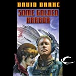 Some Golden Harbor: RCN Series, Book 5 (       UNABRIDGED) by David Drake Narrated by Victor Bevine