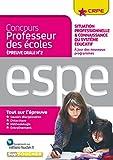 Concours professeur des écoles - Situation professionnelle & connaissance du système éducatif - Oral...