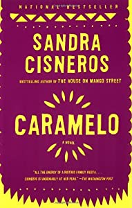 caramelo by sandra cisneros Complete summary of sandra cisneros' caramelo enotes plot summaries cover all the significant action of caramelo.