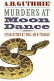 img - for Murders at Moon Dance book / textbook / text book