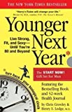Younger Next Year for Men: Live Strong, Fit, and Sexy Until You're 80 and Beyond by Crowley, Chris, Lodge, Henry S. 1 Reprint Edition (2011)