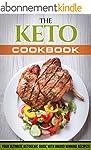 Keto Cookbook: Your Ultimate Ketogeni...