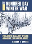 The Hundred Day Winter War: Finland's...