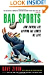 Bad Sports: How Owners Are Ruining th...