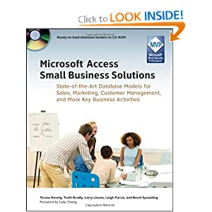 Microsoft Access Small Business Solutions: State-of-the-Art Database Models for Sales, Marketing, Customer Management, and More Key Business Activities