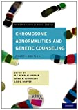 img - for Chromosome Abnormalities and Genetic Counseling (Oxford Monographs on Medical Genetics) 4th (fourth) by Gardner, R.J.M, Sutherland, Grant R, Shaffer, Lisa G. (2011) Hardcover book / textbook / text book