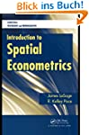 Introduction to Spatial Econometrics...