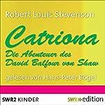 Catriona: Die Abenteuer des David Balfour von Shaw | Robert Louis Stevenson