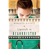 Lipstick in Afghanistan ~ Roberta Gately