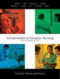 img - for Fundamentals of Canadian Nursing: Concepts, Process, and Practice, Second Canadian Edition (2nd Edition) book / textbook / text book