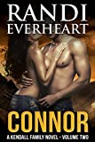 Connor (The Kendall Family Series Book 2) (English Edition)