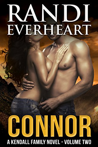 Connor (The Kendall Family #2) by Randi Everheart