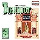 Busoni: Turandot (Gesamtaufnahme)