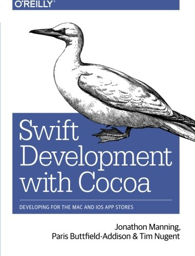 Swift Development with Cocoa: Developing for the Mac and iOS App Stores (Ios App Store compare prices)