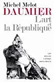 Daumier (French Edition) (2251443398) by Michel Melot