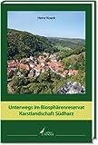 Unterwegs im Biosphärenreservat Karstlandschaft Südharz: Zwischen Stolberg und Pölsfeld